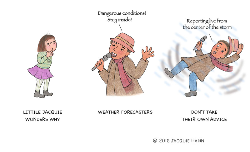 Little Jacquie on Weather Forecasters by Jacquie Hann