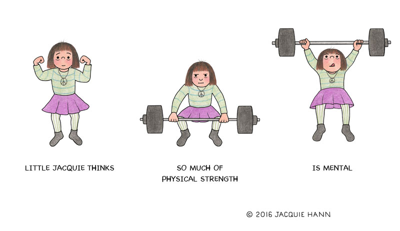Little Jacquie on Physical Strength by Jacquie Hann