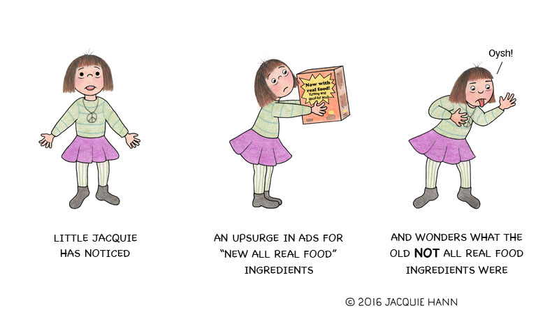 Little Jacquie on Real Food by Jacquie Hann