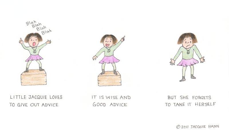 Advice by Jacquie Hann