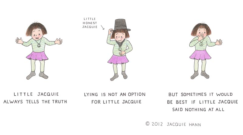 Little Jacquie on Telling the Truth by Jacquie Hann