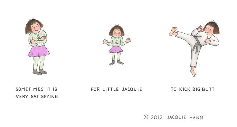 Little Jacquie Kicks Butt by Jacquie Hann