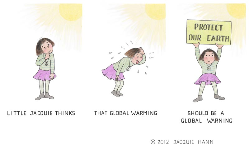 Little Jacquie on Global Warming by Jacquie Hann