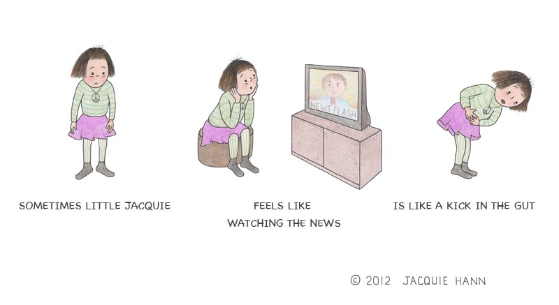 Little Jacquie on Watching the News by Jacquie Hann