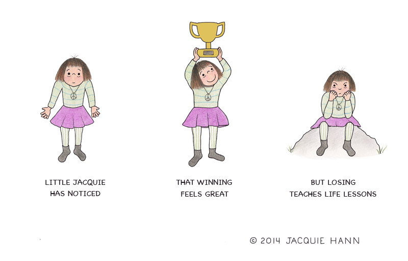 Little Jacquie on Winning vs Losing by Jacquie Hann