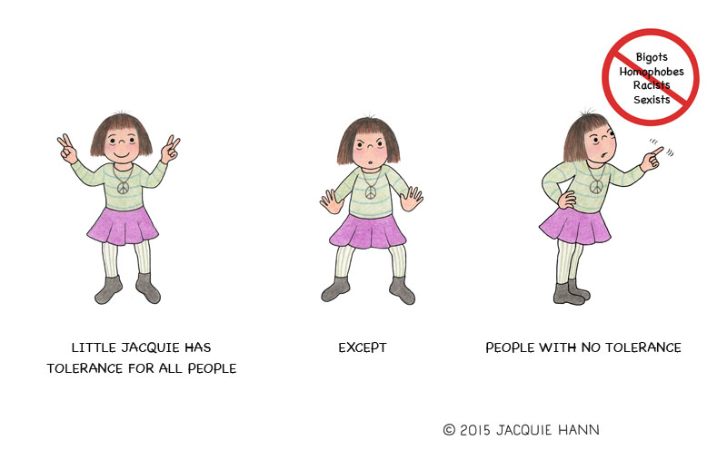Little Jacquie on Tolerence by Jacquie Hann